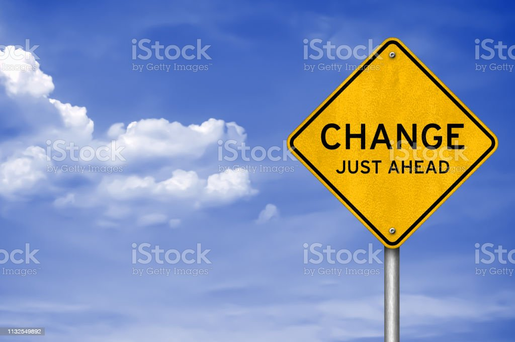 Road sign message - Change just ahead royalty-free stock photo