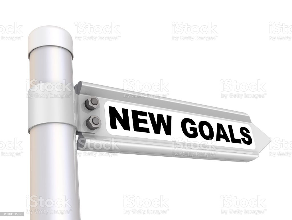 NEW GOALS. Road sign stock photo