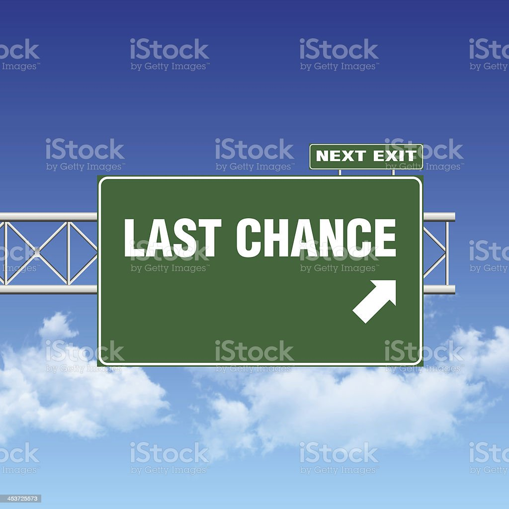 Road Sign Showing LAST CHANCE stock photo