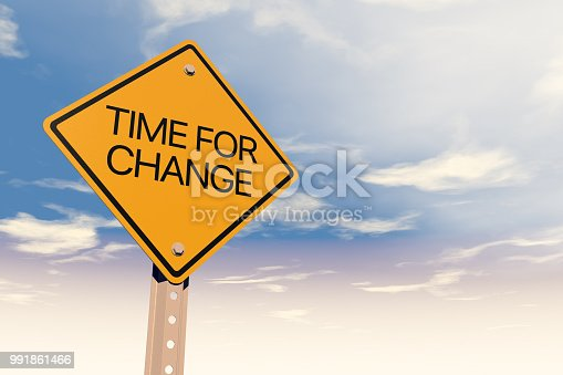 Time for Change, Directional Sign, Road Sign, Road Warning Sign, Sign,