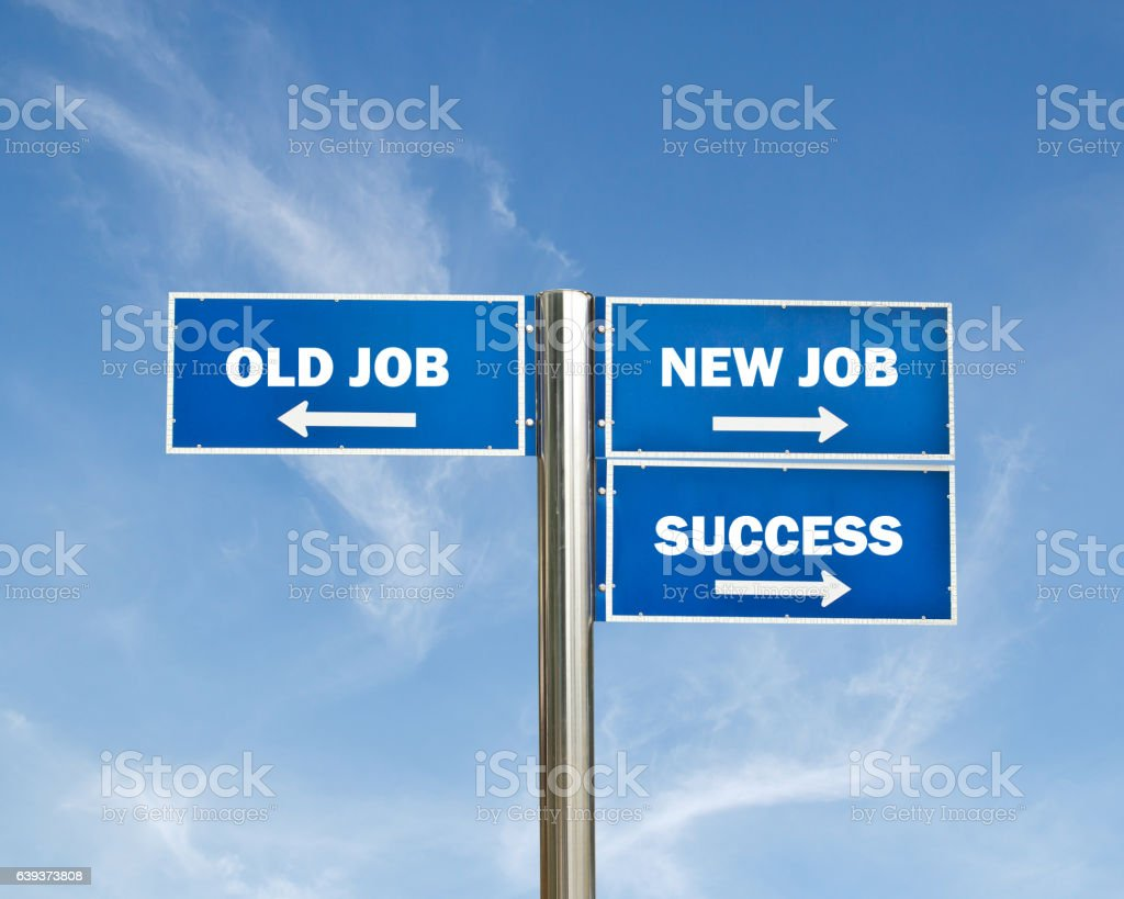 Road sign with text for OLD JOB,NEWJOB,SUCCESS stock photo