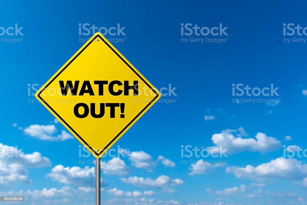 WATCH OUT - Road Warning Sign stock photo