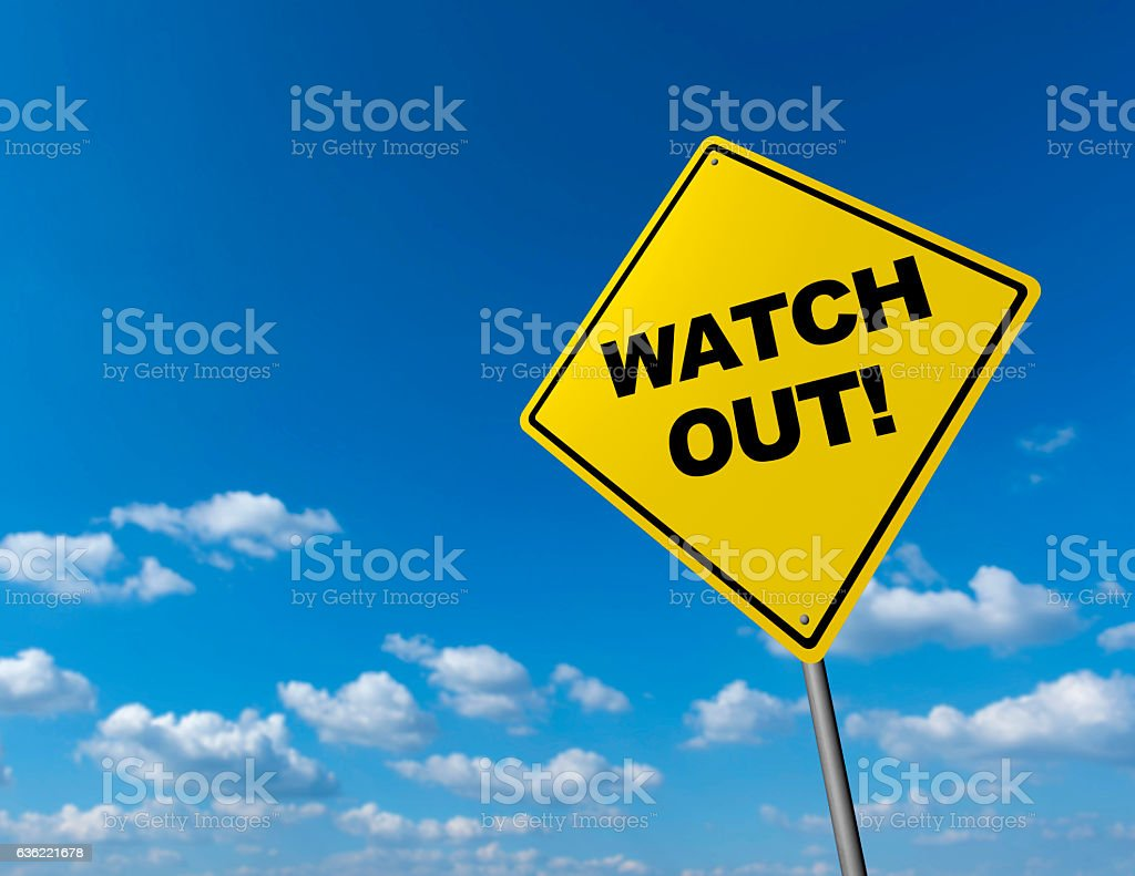WATCH OUT! - Road Warning Sign stock photo