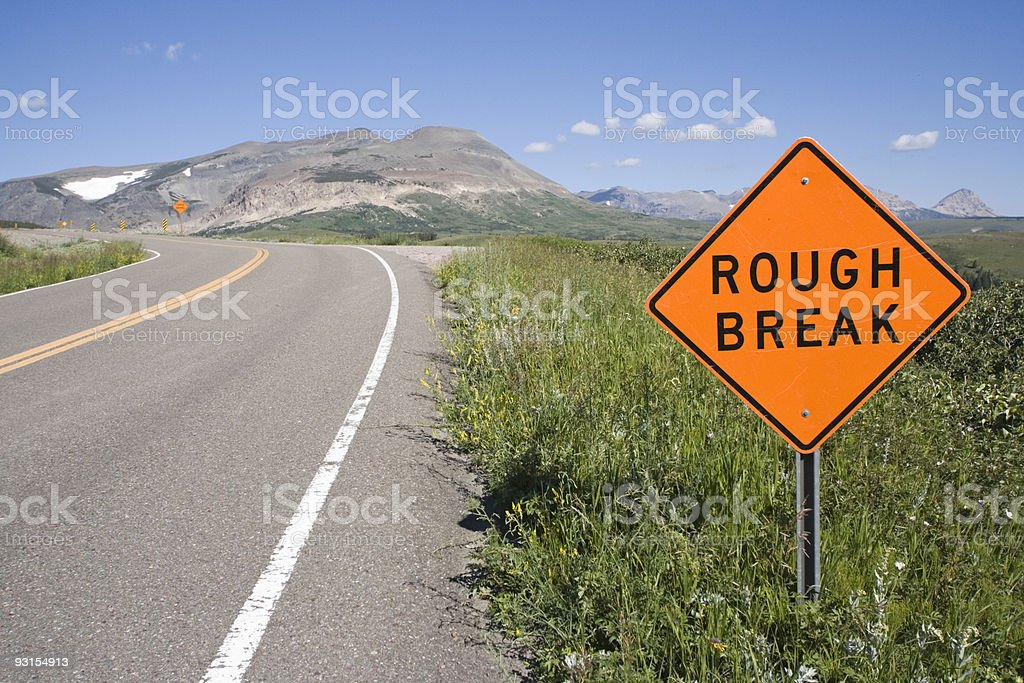 Rough Break sign. stock photo