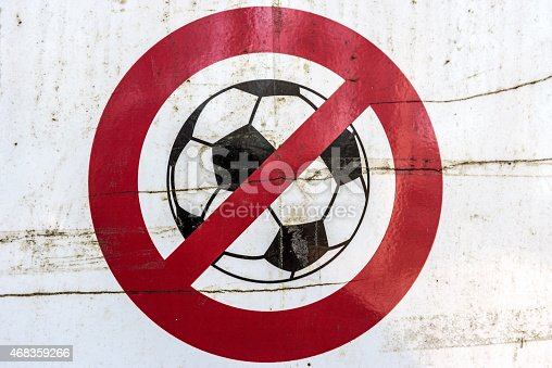istock Ruined, broken, and dirty sign. No Football!!! 468359266