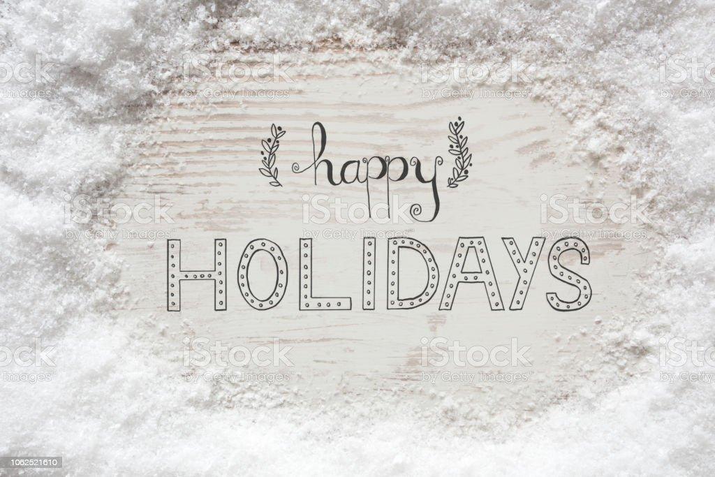 Rustikale weißen hölzernen Hintergrund, Schnee, Kalligraphie glückliche Ferientage – Foto