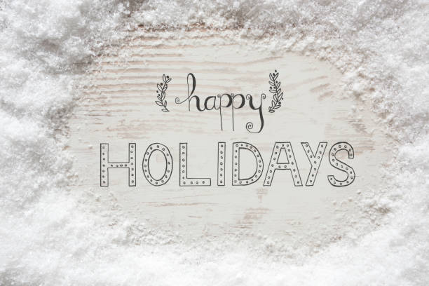rustic white wooden background, snow, calligraphy happy holdiays - happy holidays stock pictures, royalty-free photos & images