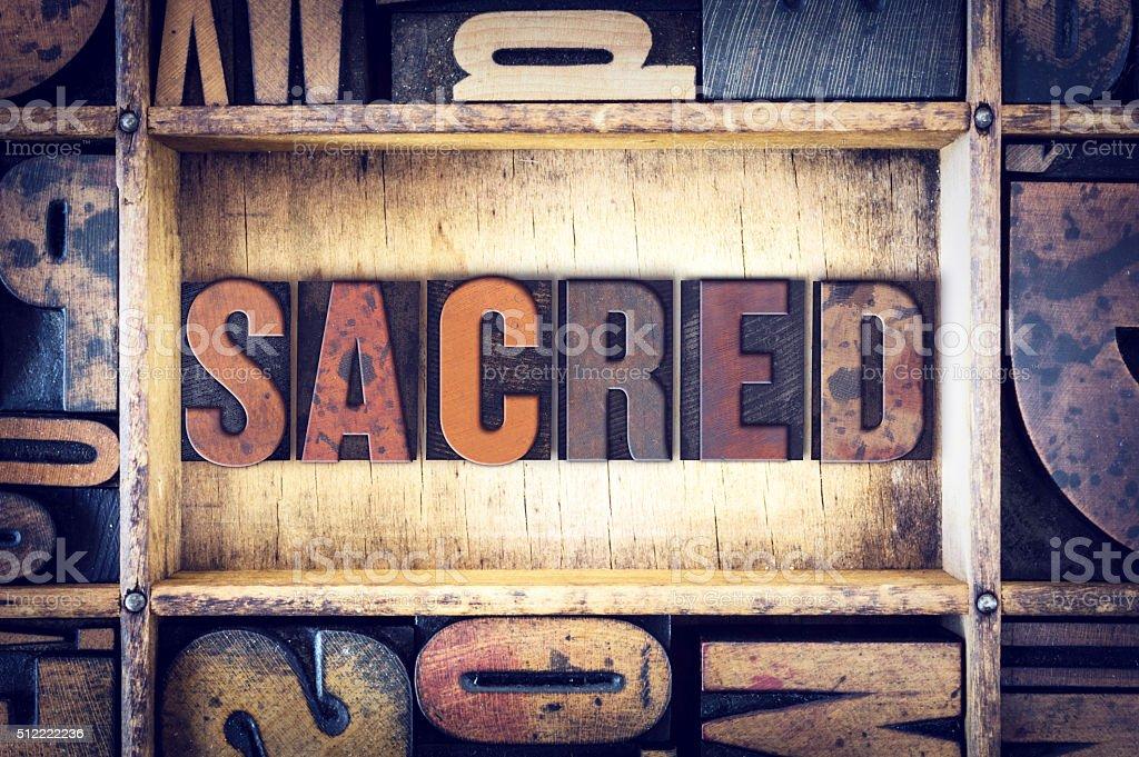 Sacred Concept Letterpress Type stock photo