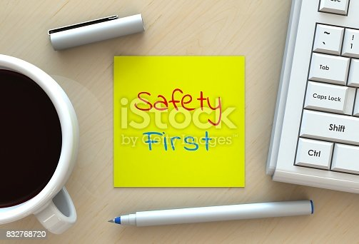 istock Safety First, message on note paper, computer and coffee on table, 3D rendering 832768720