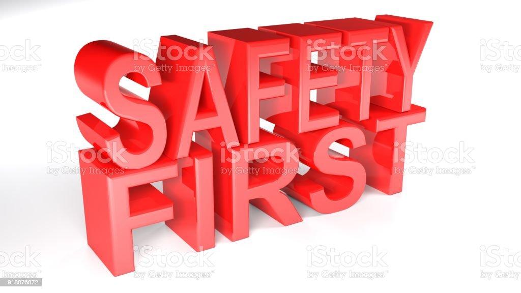 Safety First red 3D write - 3D rendering stock photo