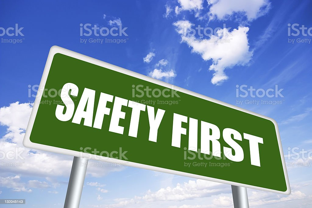 Safety first sign stock photo