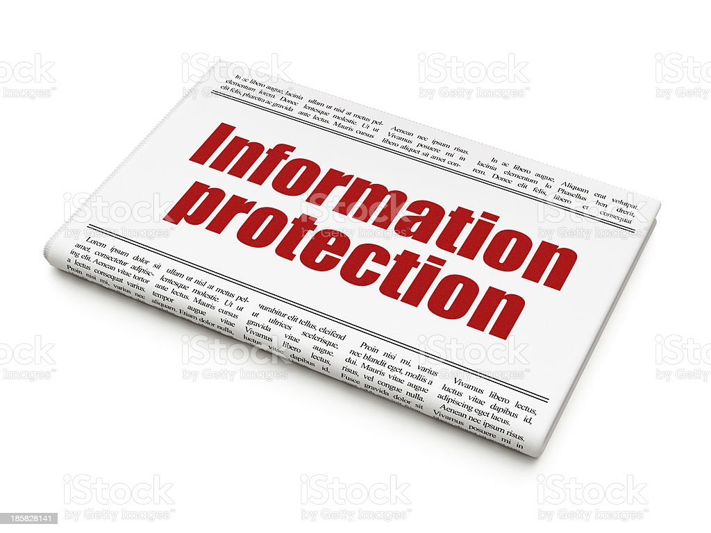Safety news concept: newspaper headline Information Protection royalty-free stock photo
