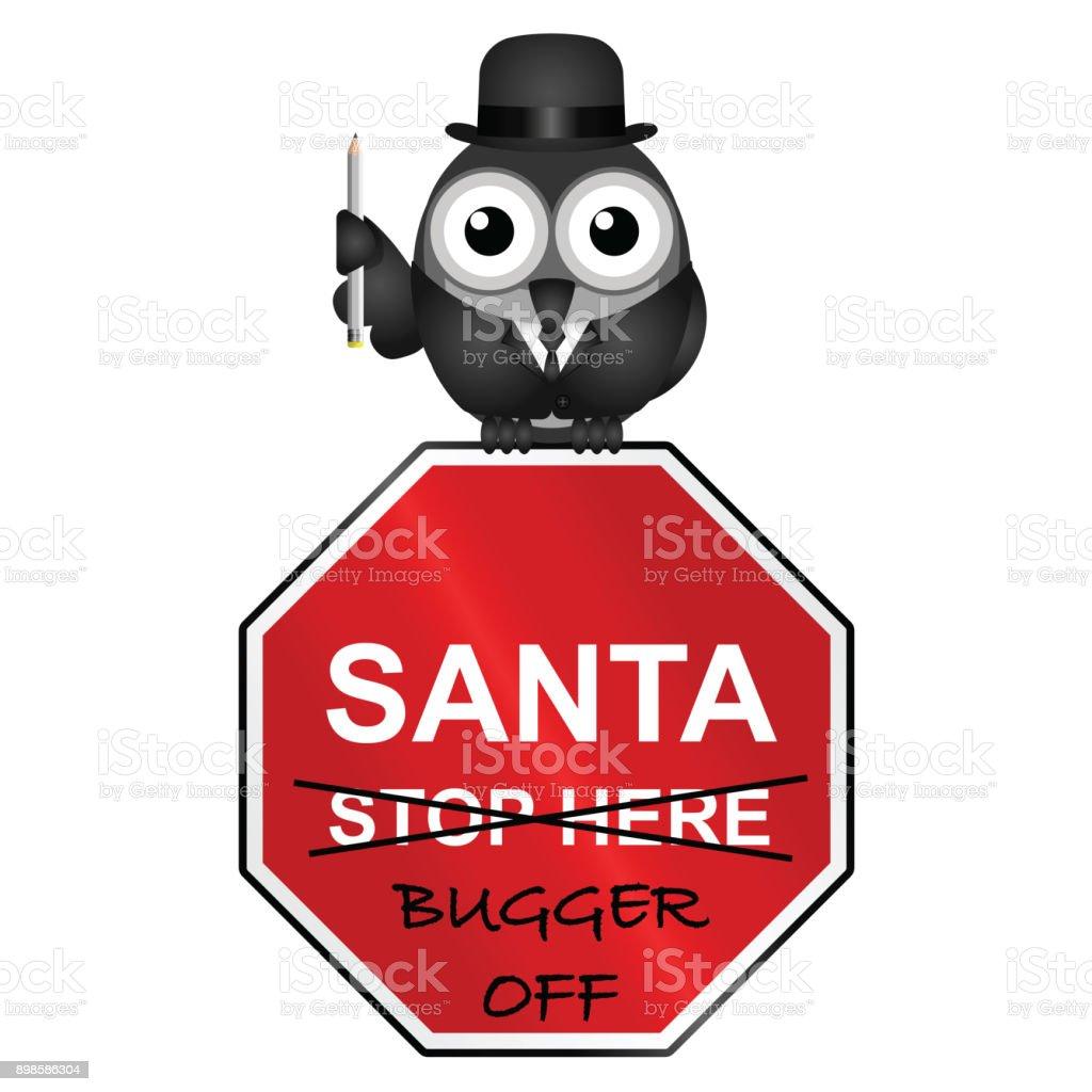 Santa not welcome stock photo