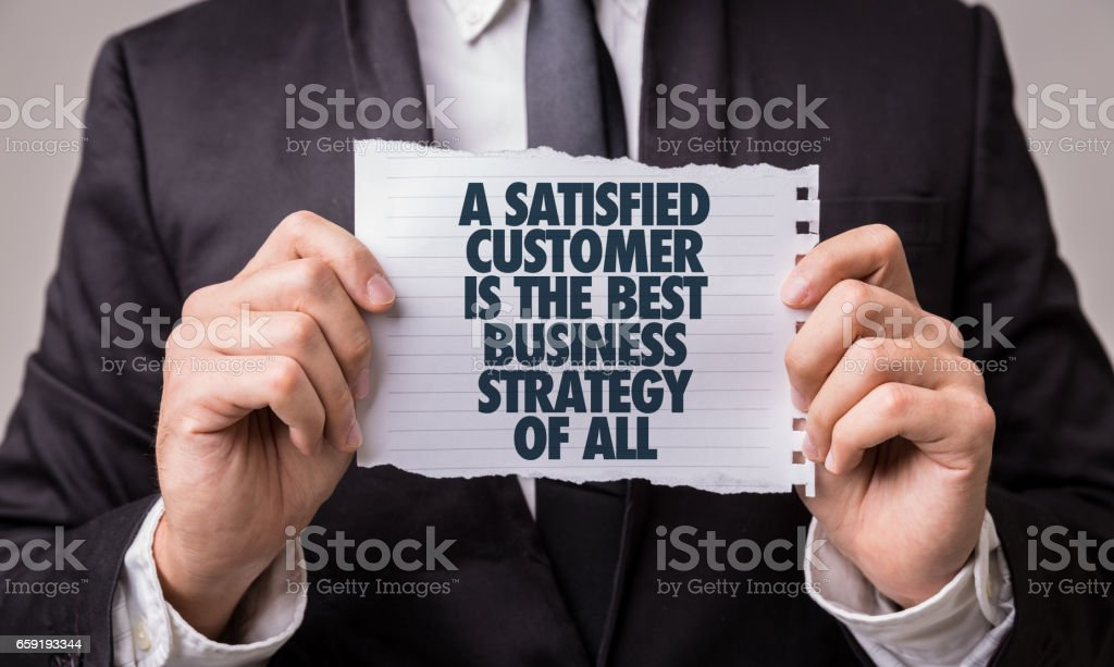 A Satisfied Customer Is The Best Business Strategy of All - Photo
