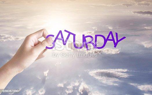 1039894076 istock photo Saturday  written in the sky 636067090