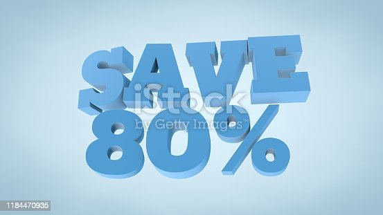 istock Save 80% Discount, Eighty Percent - 3D Text Illustration 1184470935