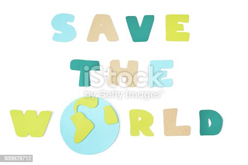 istock Save the world paper cut on white background 939929712