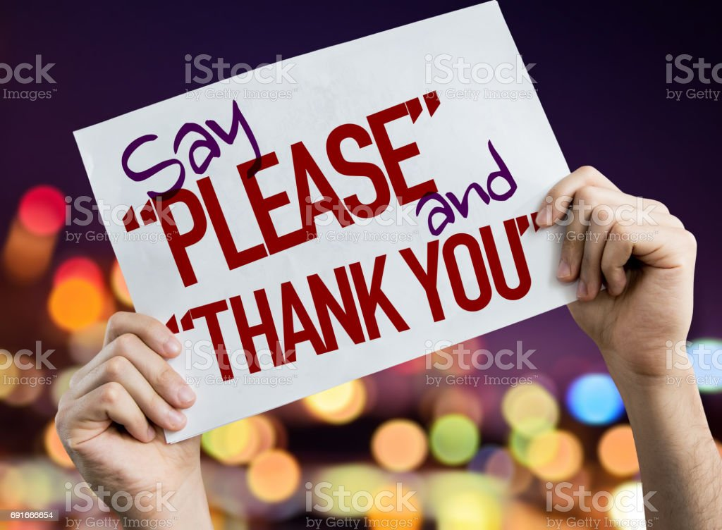 Say 'Please' and 'Thank You' stock photo
