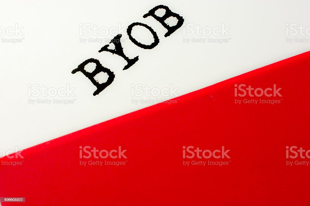 Saying-  BYOB- with red and white color stock photo