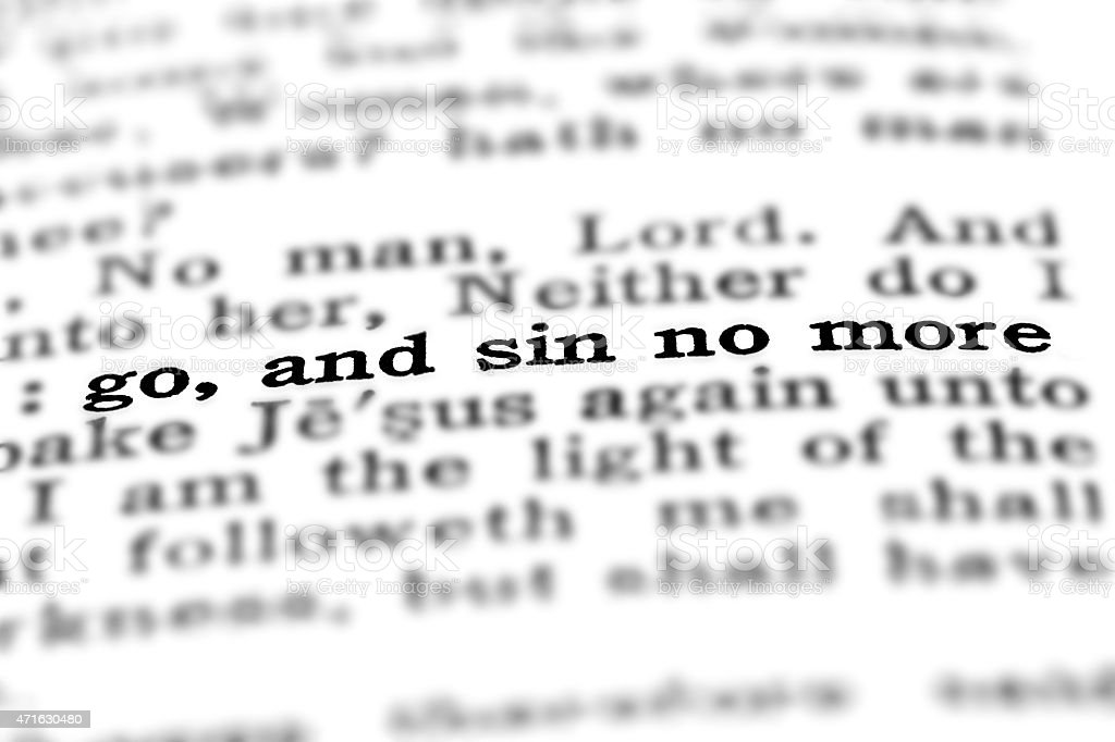 Scripture Quote Go and Sin No More stock photo