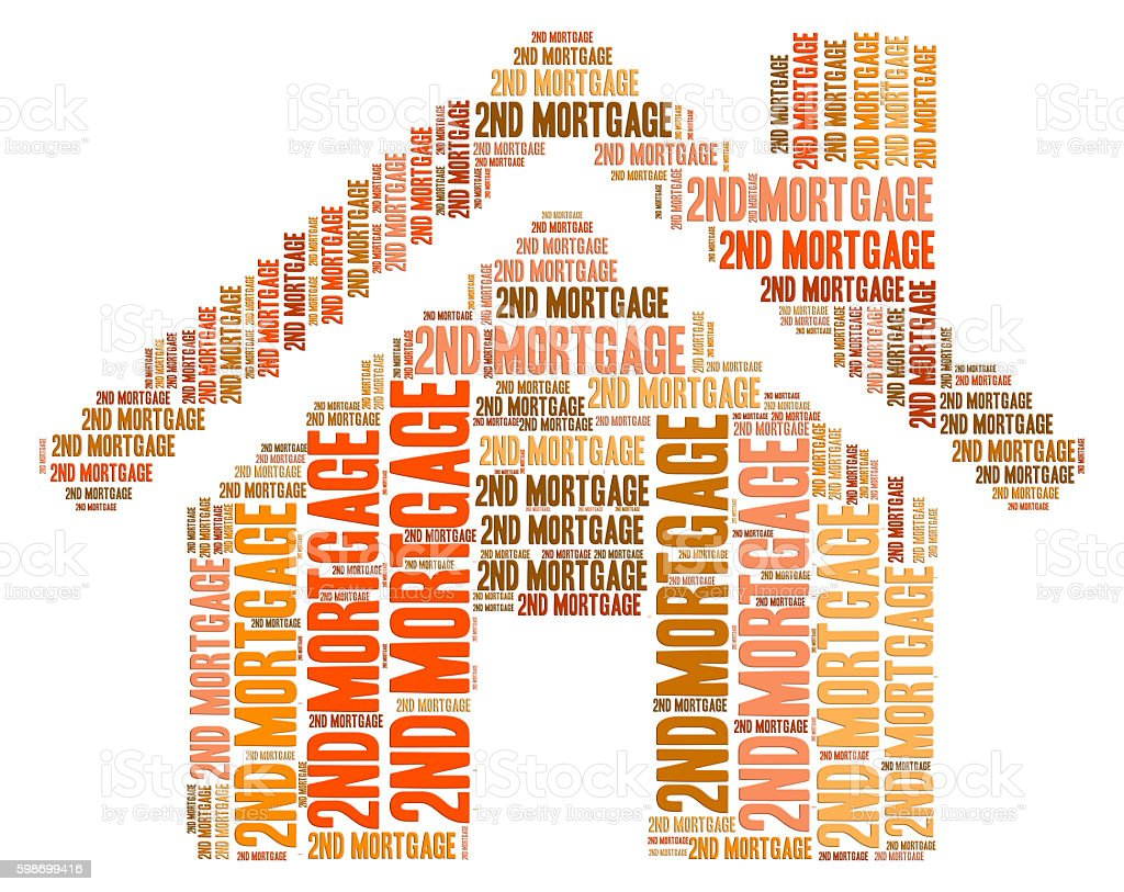 Second Mortgage Represents Real Estate And Additional stock photo