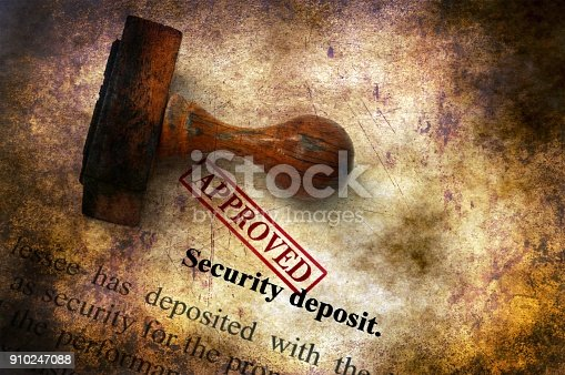 istock Security deposit  - approved grunge concept 910247088