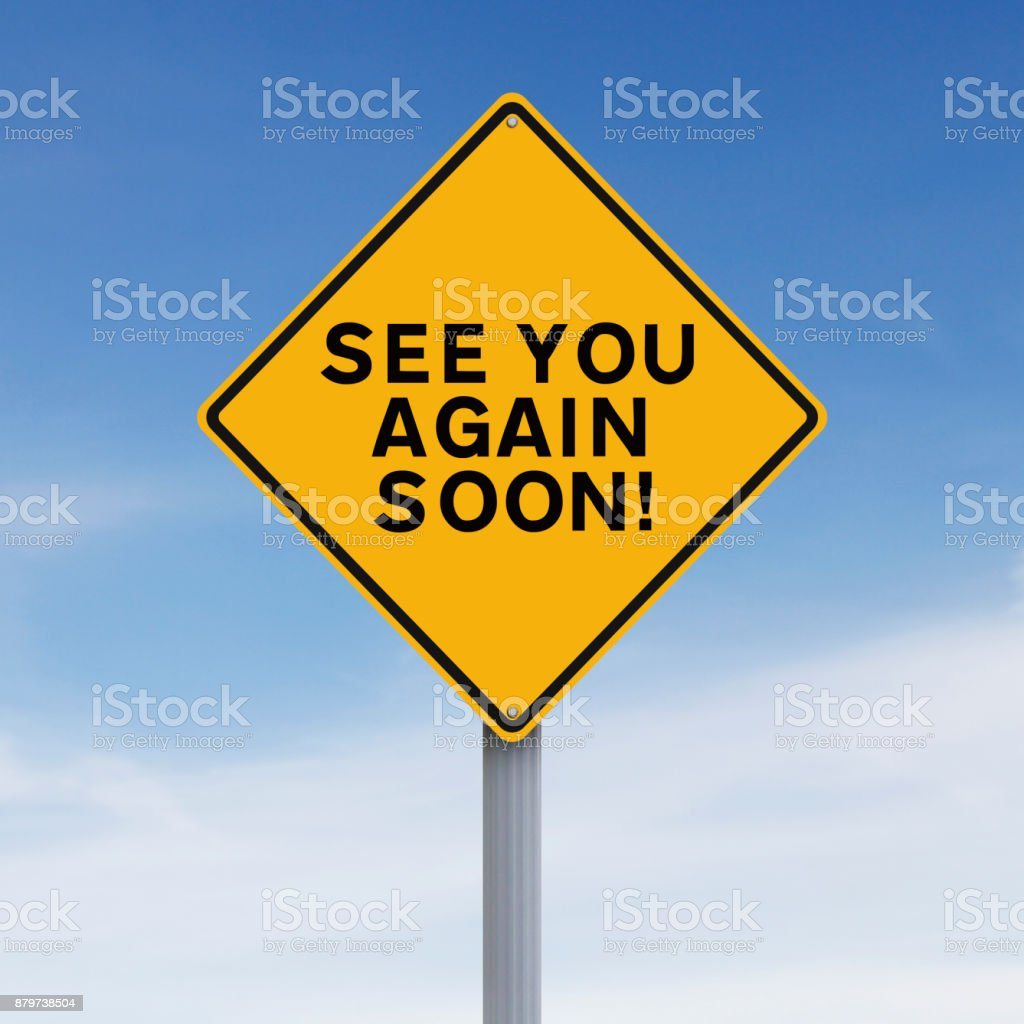 See You Again Soon stock photo