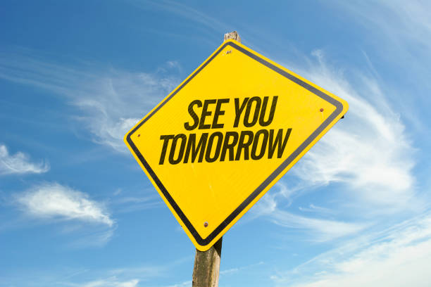 See You Tomorrow stock photo