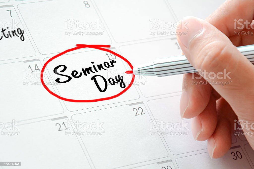 Seminar Day texts on the calendar (or desk planner) stock photo