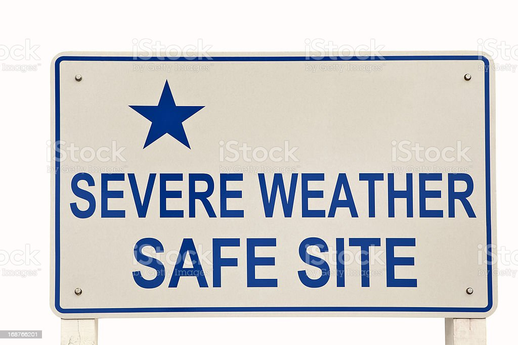 Severe Weather Safe Site Sign stock photo