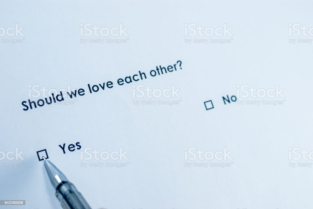 Should we love each other? stock photo