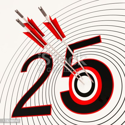 istock 25 Shows 25th Anniversary Or Twenty fifth Birthday 178269167