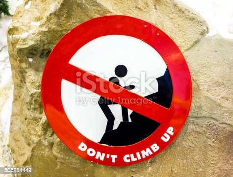 istock sign  don't climb up 505284449