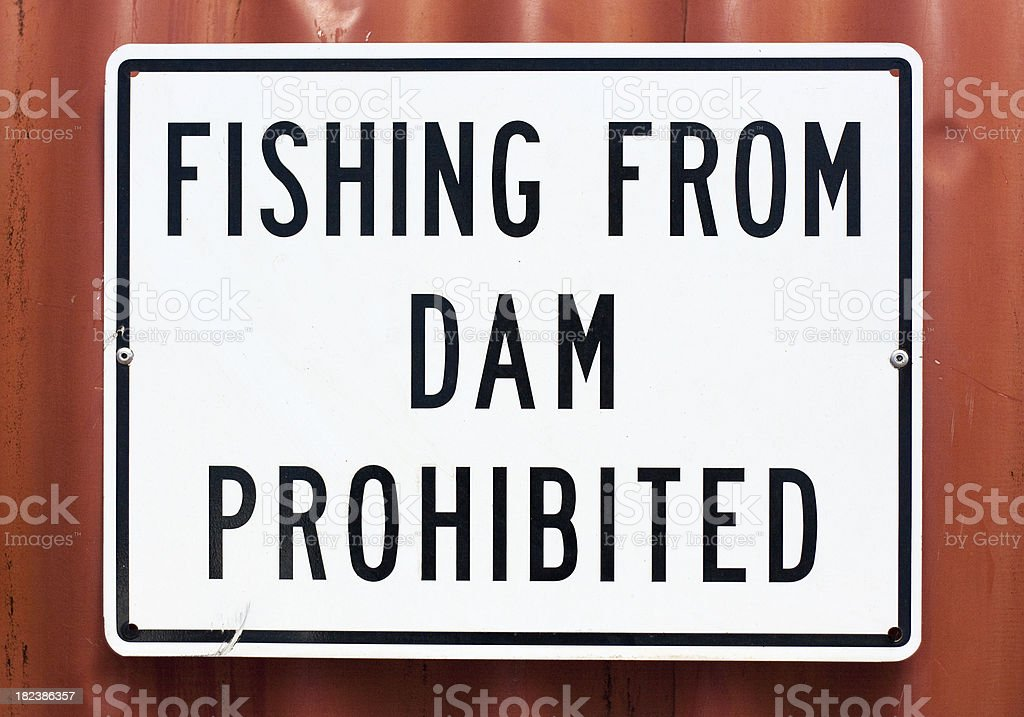 Sign - Fishing from Dam Prohibited stock photo