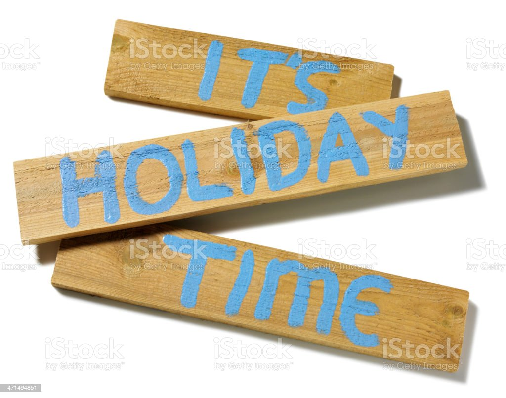 Sign Spelling Its Holiday Time on Wood royalty-free stock photo