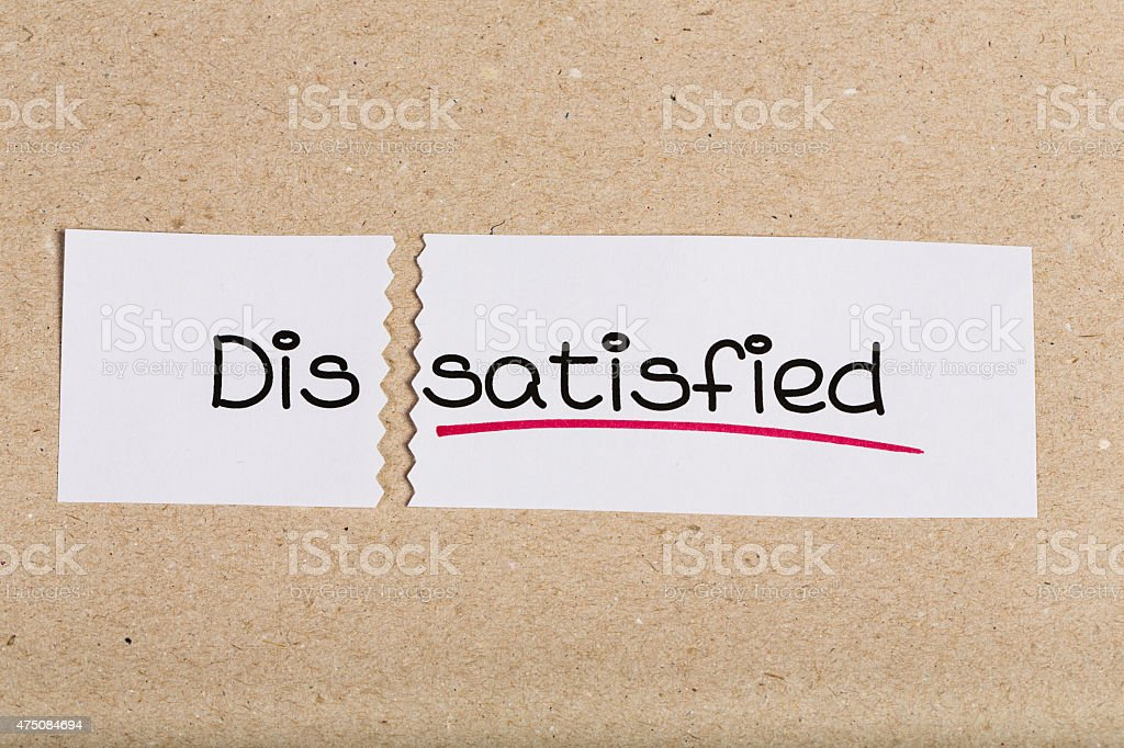 Sign with word dissatisfied turned into satisfied stock photo