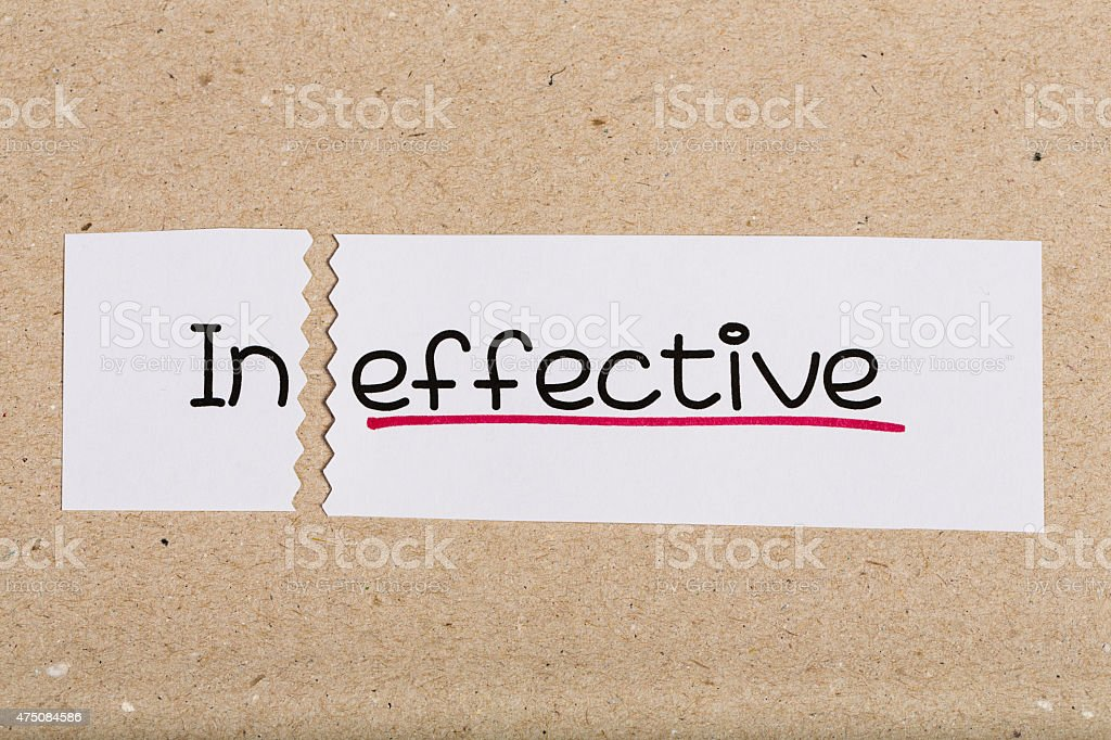 Sign with word ineffective turned into effective stock photo