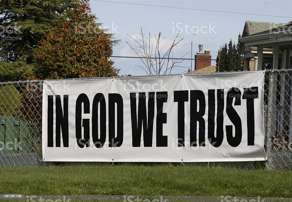 Sign With Words In God We Trust stock photo