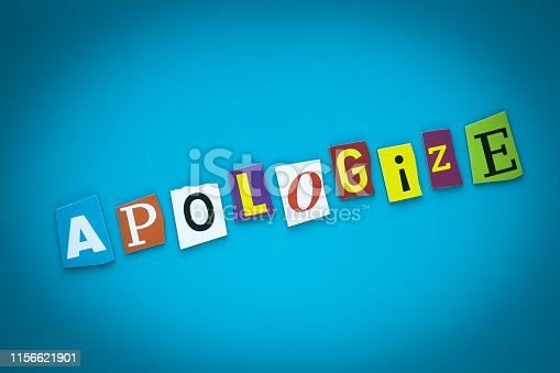 istock Single word - Apologize. Colorful letters on blue background. Heading, inscription on bright illustration. Text on card, banner. Headline, caption. Concept of regret, remorse. Message, poster. 1156621901
