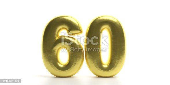 istock 60 Sixty number. Glossy, sparkling and gold color balloon of numeral 60 isolated on white backdrop. 3d illustration 1203731480