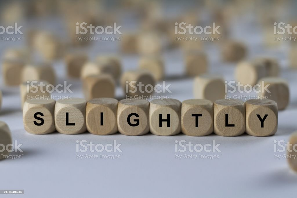 slightly - cube with letters, sign with wooden cubes stock photo