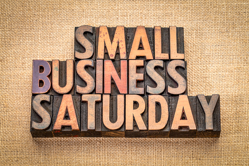 Small Business Saturday In Wood Type Stock Photo - Download Image Now