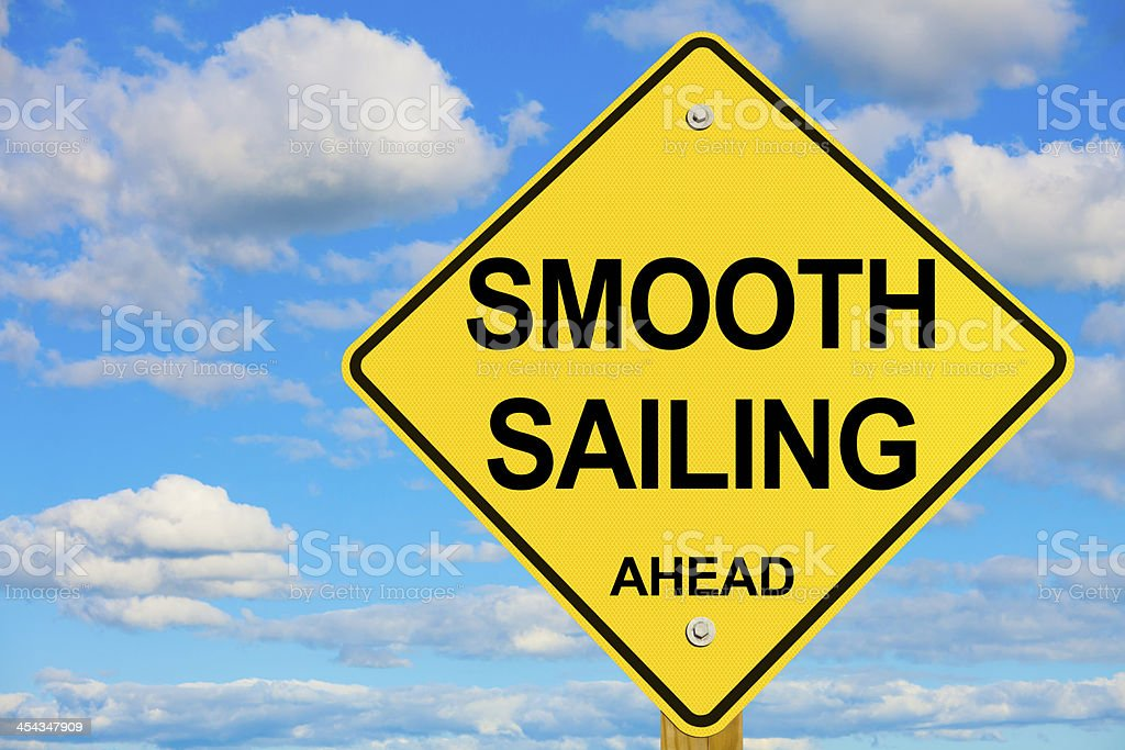 Smooth Sailing Ahead Road Sign stock photo