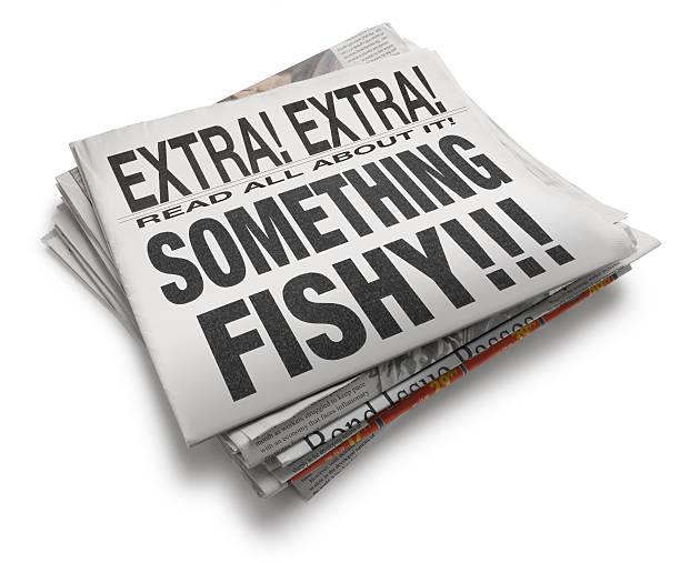 Something Fishy !!! A headline that reads