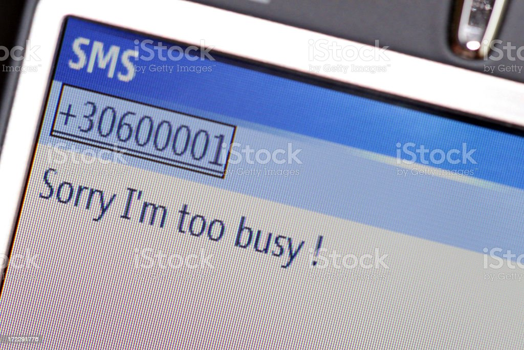 Sorry I'm Too Busy SMS Recieved on Mobile Phone royalty-free stock photo