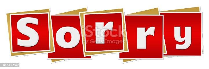 istock Sorry Red Blocks 487306242