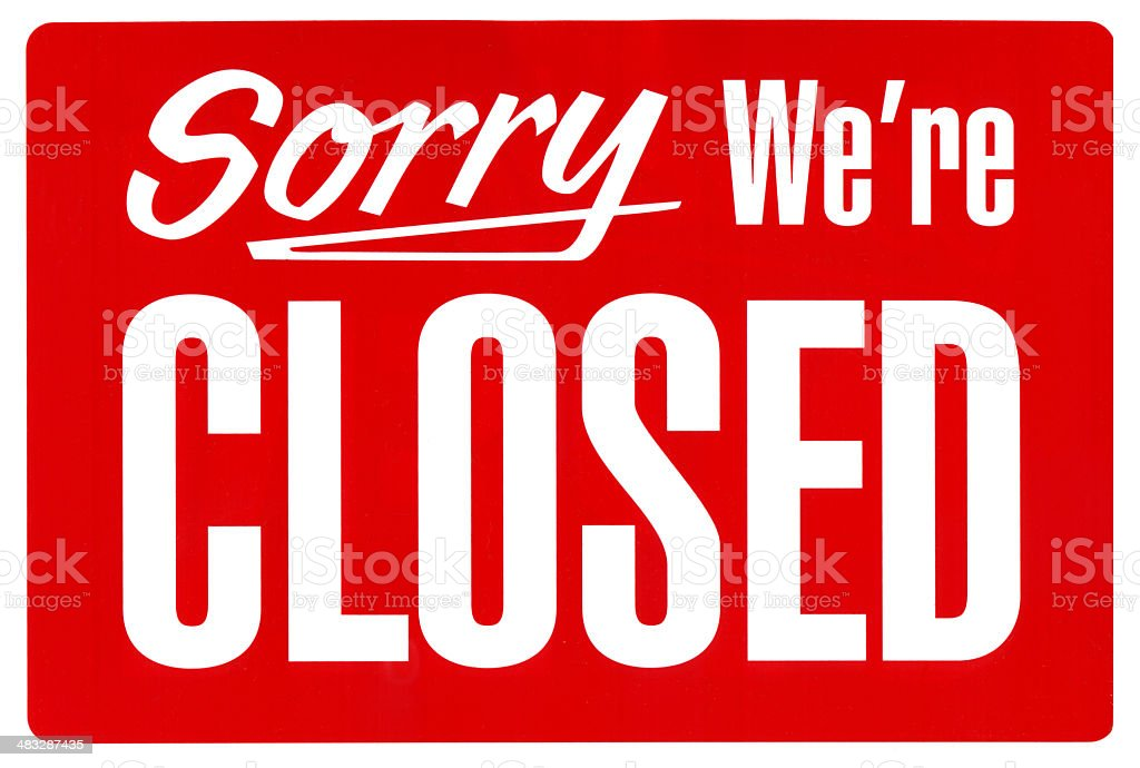 'Sorry, We're Closed.' Sign royalty-free stock photo