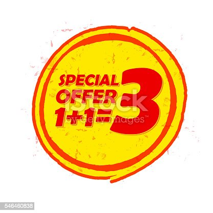 istock special offer 1 plus 1 is 3 in circle drawn label 546460838