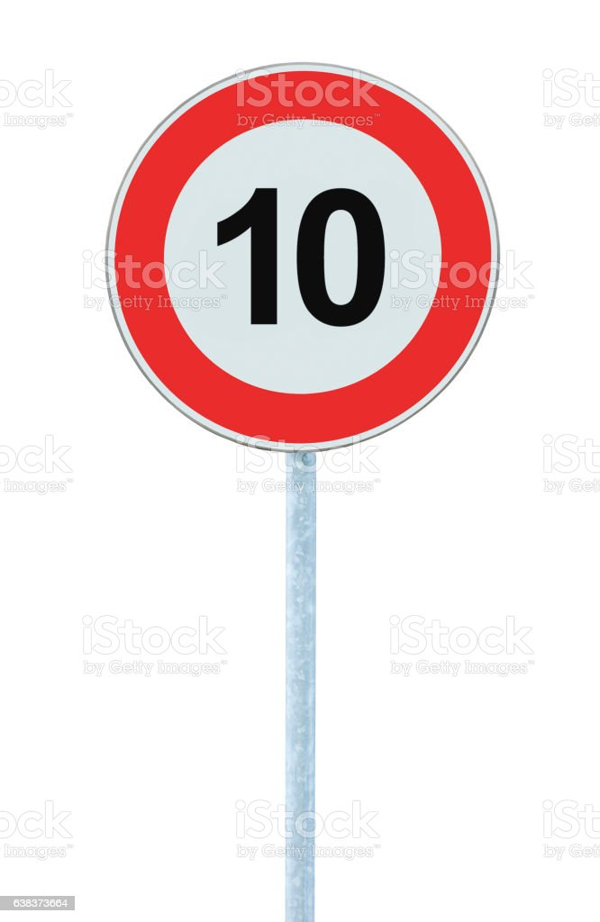 Speed Limit Zone Warning Road Sign, Isolated Prohibitive 10 Km - foto de acervo