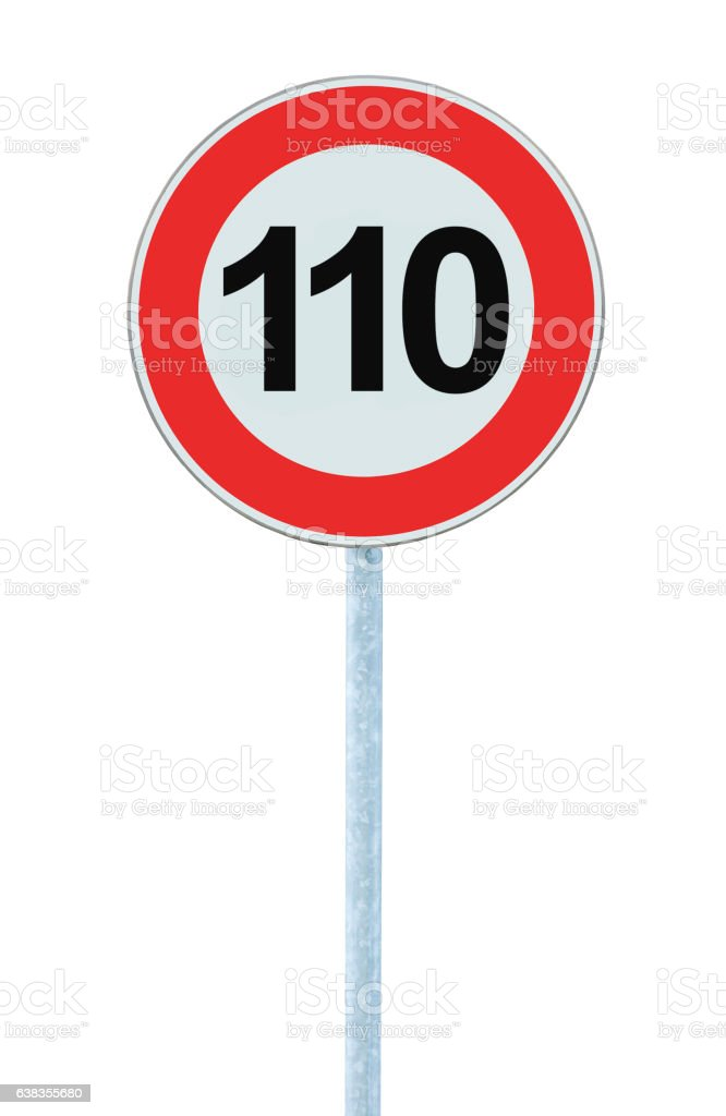 Speed Limit Zone Warning Road Sign, Isolated Prohibitive 110 Km stock photo